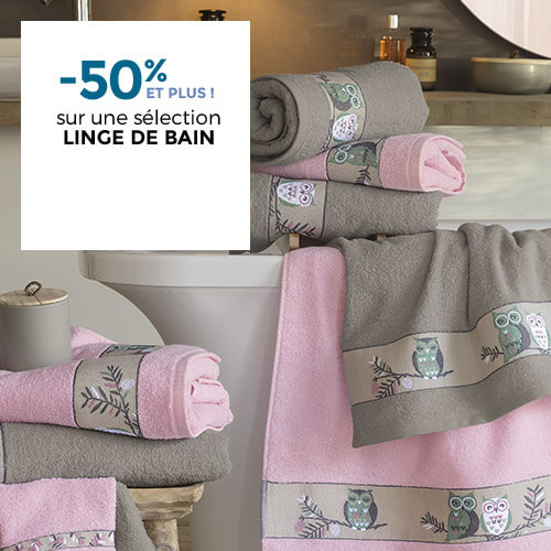 -50% ET PLUS sur une sélection linge de maison
